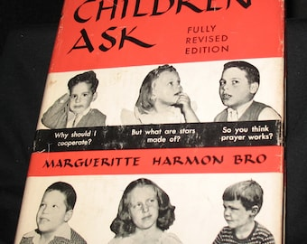 When Children Ask - Fully Revised Edition - Margueritte Harmon Bro