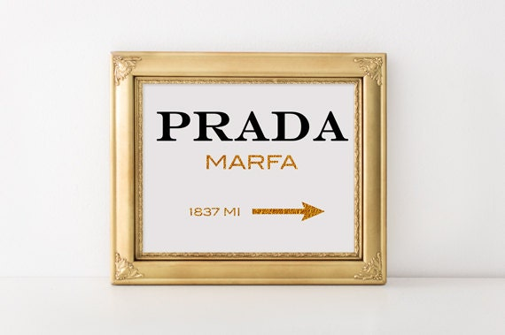 prada marfa print prada logo marfa poster prada marfa sign. Black Bedroom Furniture Sets. Home Design Ideas