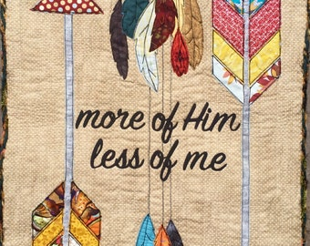 More of Him art quilt pattern/arrow quilt pattern/feather quilt pattern/Christian quilt pattern