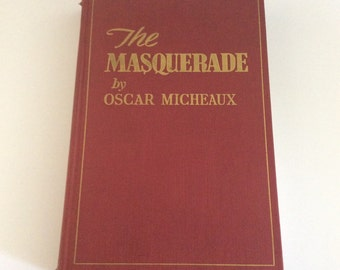 The Masquerade by Oscar Micheaux, Vintage Book, Vintage Literature, Historical Fiction Novel, Rare Books