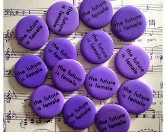The Future Is Female, original vintage button, pinback button, 1975, Feminist History,  mint condition, feminism, feminist,
