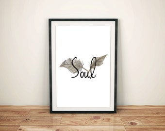 Quote Print, Soul, Inspirational Quotes, Motivational Quote, Instant Download, Positive Art Printable Quotes Calligraphy Print