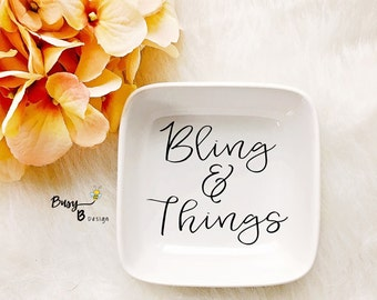 Bling & Things Jewelry Dish//Jewelry Dish//Ring Dish//Gift//Gifts for Her//Birthday Gift//Bridal Shower Gift//Wedding Gift//Bling and Things