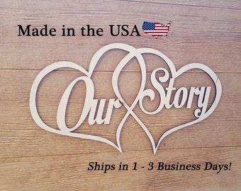 Our Story, Wedding Decor, Love Sign, Wood Art, Wall Art, Heart Decor, Our Life, Wooden Sign, Indoor Decor, House Decor, Love Decor, LS1008