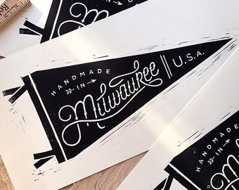 Handmade in Milwaukee pennant - Block Print