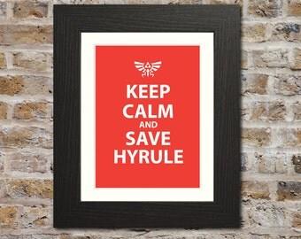 Keep Calm And Save Hyrule Print - Keep Calm Parody, Legend of Zelda Gift, Legend of Zelda Art, Legend of Zelda Print, Legend of Zelda Poster