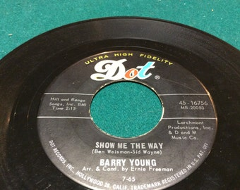 """Barry Young - """" Show Me The Way/ One Has My Name"""" VG+"""
