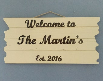 Custom Welcome Sign / Custom Sign