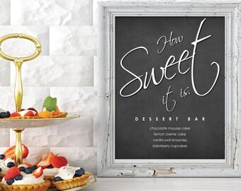 How Sweet It Is | Dessert Table Sign for Wedding | Chalkboard Sign | Black and White Dessert Bar | Love is Sweet | Elegant Dessert Bar Sign
