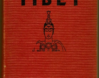The Secret of Tibet by William Dixon Bell 1938