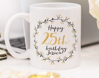 Birthday mug, great customized present for 25th birthday