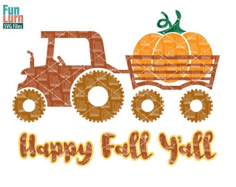 Happy Fall Yall svg,Tractor and Trailer, Pumpkin , Thanksgiving, Halloween, Harvest, SVG ,png, eps ,dxf files for Cameo, Cricut, Portrait