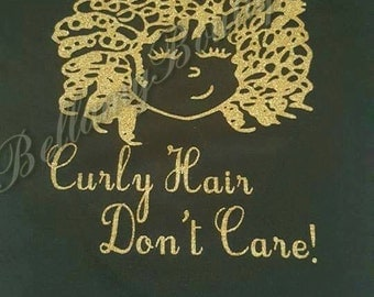 Curly Hair Dont Care