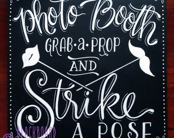 Grab a Prop and Strike a Pose - Photo Booth sign