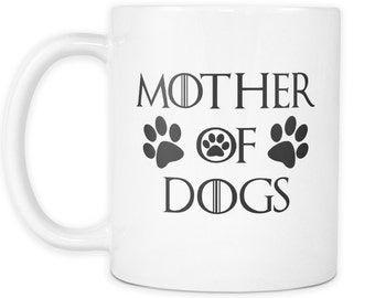 Mother Of Dogs White Mug