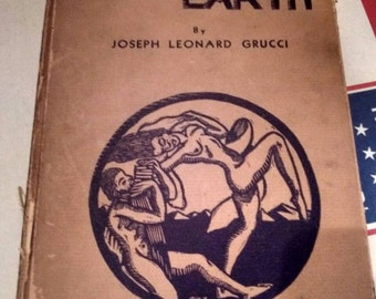 Lovers of Earth by Joseph Leonard Grucci 1933 rare abscure poetry book Signed Enscribed  Vintage Antique