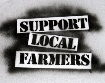 Support Local Farmers Sprayed Shirt
