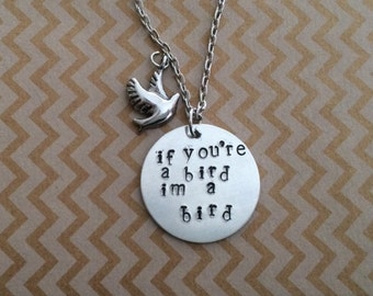 If you're a bird I'm a bird hand stamped, Nicholas Sparks, the notebook, necklace