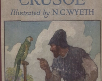 ROBINSON CRUSOE Illustrated by N.C. Wyeth