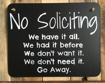 No Soliciting - We have it all