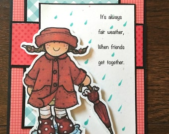 Friends through rain and shine