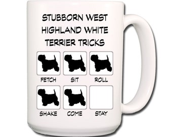 West Highland White Terrier Stubborn Tricks Large 15 oz Coffee Mug