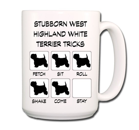 West Highland White Terrier Stubborn Tricks Large 15 oz Coffee Mug