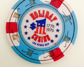 1 dollar  BICENTENNIAl chip from the HOLIDAY CASINO las vegas, nv.