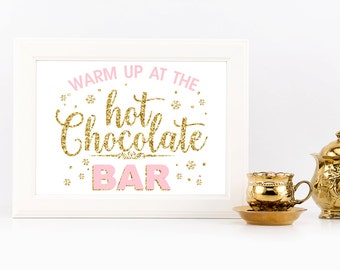 Hot chocolate bar sign, winter onederland party table decoration, gold and pink glitter, baby shower, bridal shower, birthday party