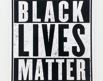 Black Lives Matter Sticker - 3 Inch - Support Equality & Human Rights