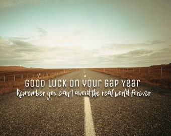 Good luck on your gap year - funny sarcastic card