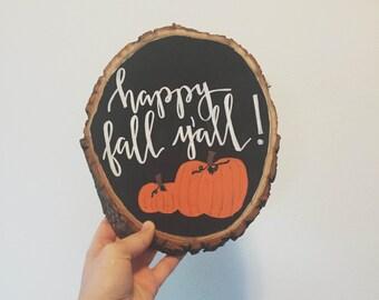 Happy Fall Y'All Wood Sign