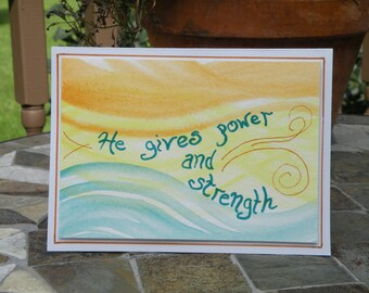 """Hand-crafted Christian Greeting Card """"Power and Strength"""""""