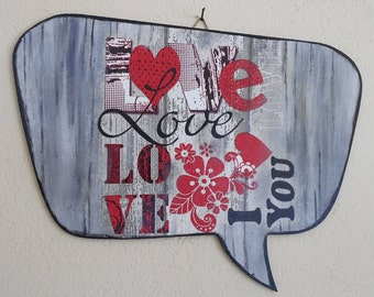 Valentines Day Sign - Home Decor - Valentine's Gift - Teenage Room Decor - Custom Wood Personalized Signs - Speech Bubble - Love - ArtFly