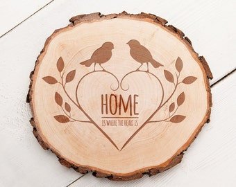 """Wooden Tree Slice with Engraving  - """"Home is where the heart is"""" - Deer or Bird Motif"""