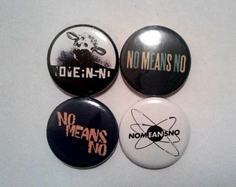 "4 x Nomeansno 1"" Pin Button Badges ( music no means no punk rock canada )"