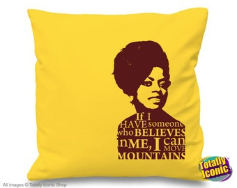 Diana Ross inspired -  Pillow Cushion Cover - Iconic Character Singer with quote  - Great Xmas Gift Idea