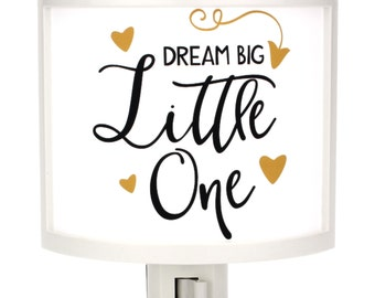 Dream Big Little One Night Light Cute Nursery Bathroom hallway Bedroom GET IT nightlight Nite Lite