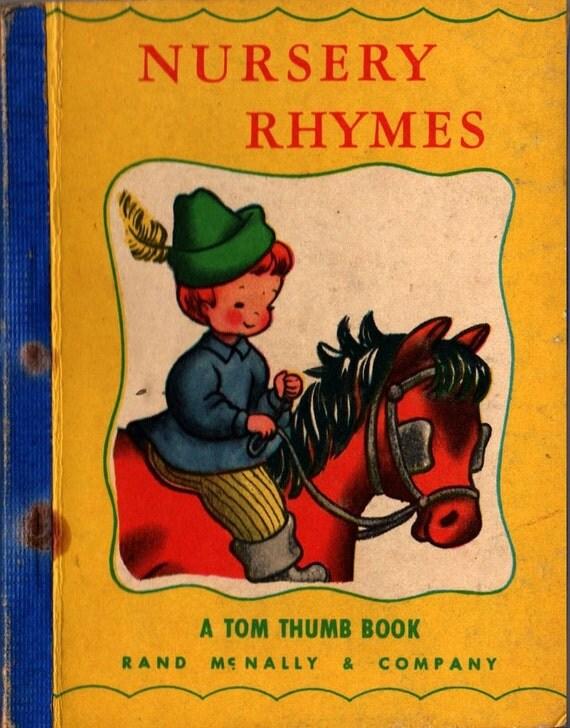 Nursery Rhymes a Tom Thumb Book - 1949 - Vintage Kids Book