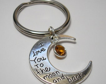 I Love You to the Moon and Back Key Chain with Birthstone Crystal