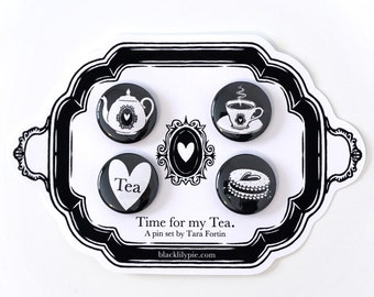 Time for my Tea Pin Set -Four one inch buttons on illustrated card