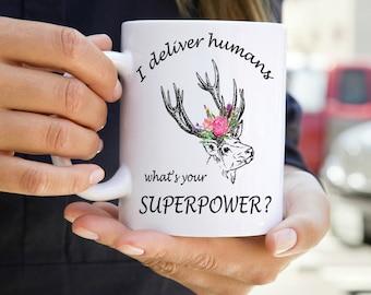 Doula Coffee Mug - Doula Birthing - Midwife Coffee Mug - Coffee Mug - Funny Mugs - Labor and Delivery - Mugs with Sayings - New Baby