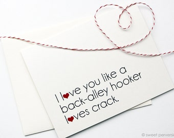 Blank Birthday Card. Thinking of You Card. Love Card.  Back Alley Hooker