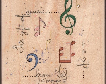 The Gift of MUSIC is a Gift from GOD - Vintage Rubber Stamp - Stamps Happen - D. Morgan - NeW UNUSED