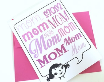 Mom Mom Mom Card. Mothers Day Card. Birthday Card for Mom. Card for Mom. Card for Mother. New Mom Card. Happy Birthday Mom Card.