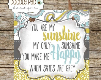 "You are my Sunshine 8X8"" Wall Art"