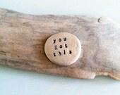 you got this . soul mantra pocket talisman