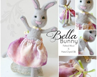 SALE Felted Wool Bunny Doll: Bella Bunny, One of a Kind Poseable Rabbit Art Toy (Needle Felted, Hand Dyed Silk)