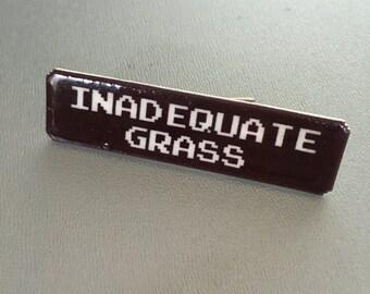 SALE Inadequate Grass - Oregon Trail pin