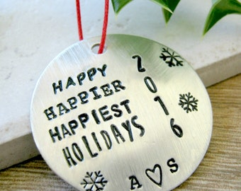Personalized Couples Ornament, Happy Holidays Ornament, Happy Happier Happiest Holidays, Our First Christmas, custom year & inititals